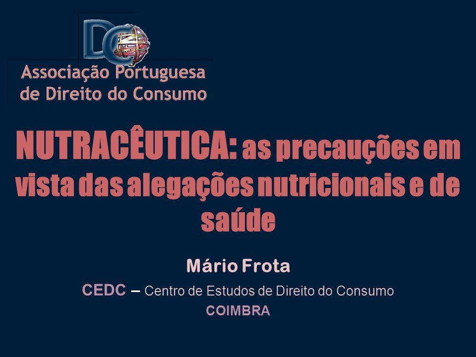 Mário Frota CEDC – Centro de Estudos de Direito do Consumo COIMBRA