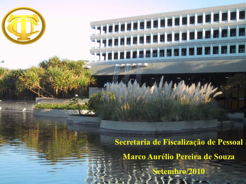 Secretaria de Fiscalização de Pessoal Marco Aurélio Pereira de Souza