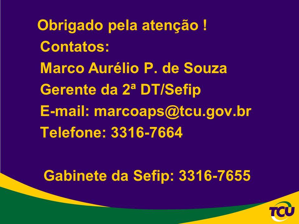Marco Aurélio P. de Souza Gerente da 2ª DT/Sefip