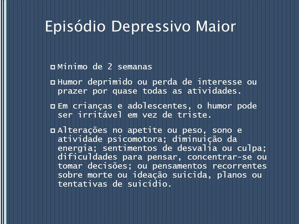 Episódio Depressivo Maior