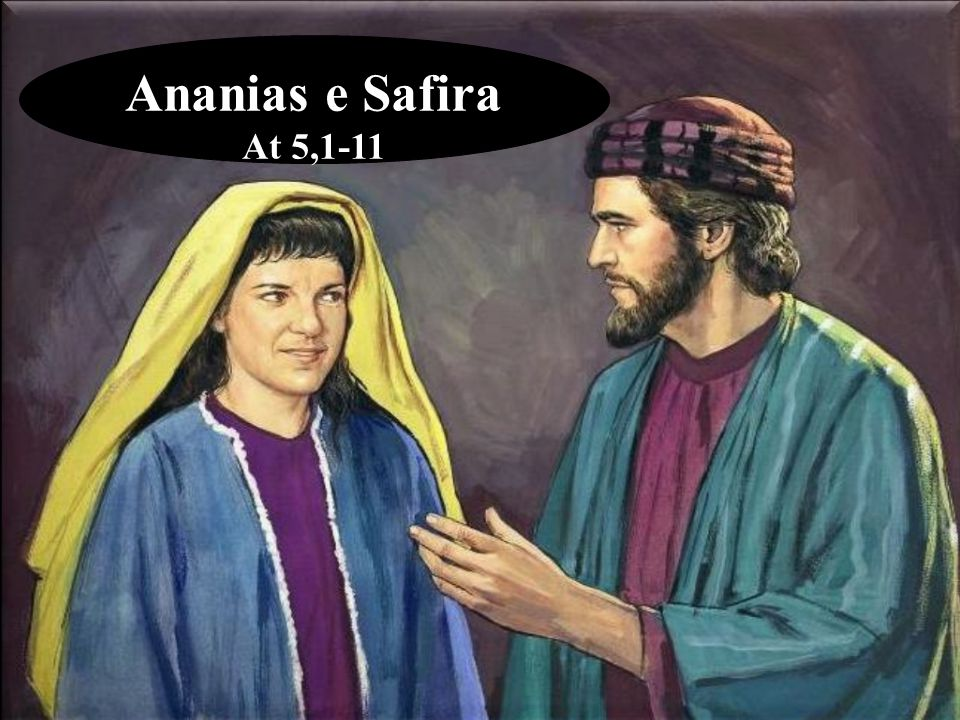 Ananias e Safira At 5,1-11