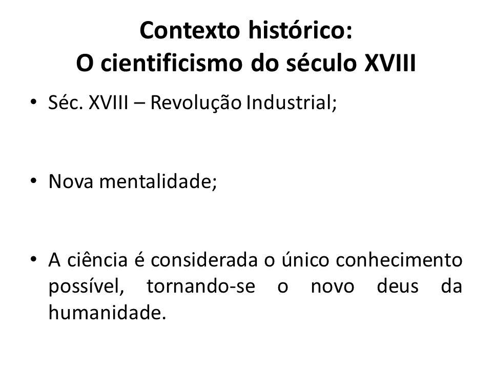 Contexto histórico: O cientificismo do século XVIII