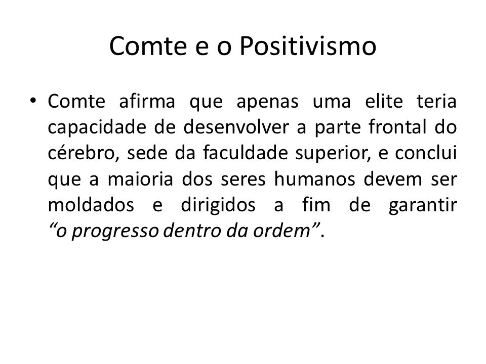 Comte e o Positivismo