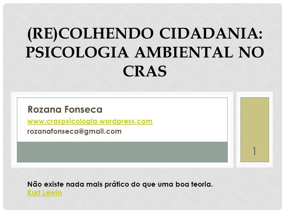 (Re)colhendo cidadania: psicologia ambiental no CRAS