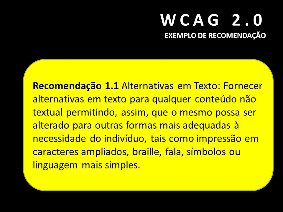 WCAG 2.0 EXEMPLO DE RECOMENDAÇÃO