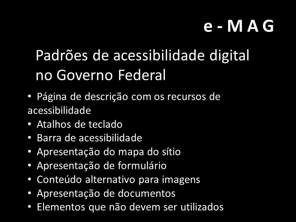 e-MAG Padrões de acessibilidade digital no Governo Federal