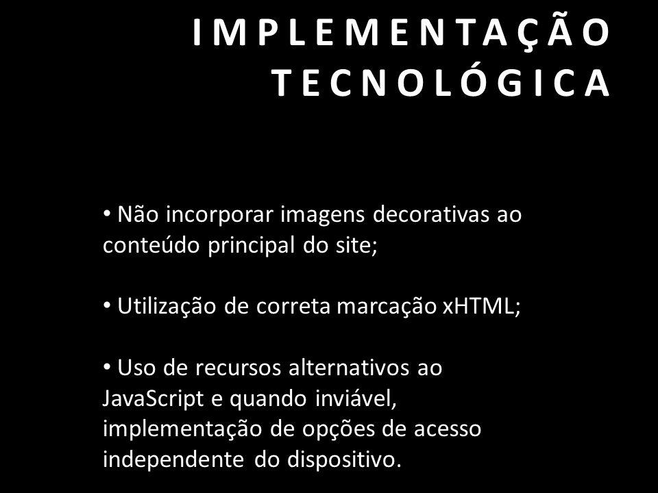 IMPLEMENTAÇÃO TECNOLÓGICA