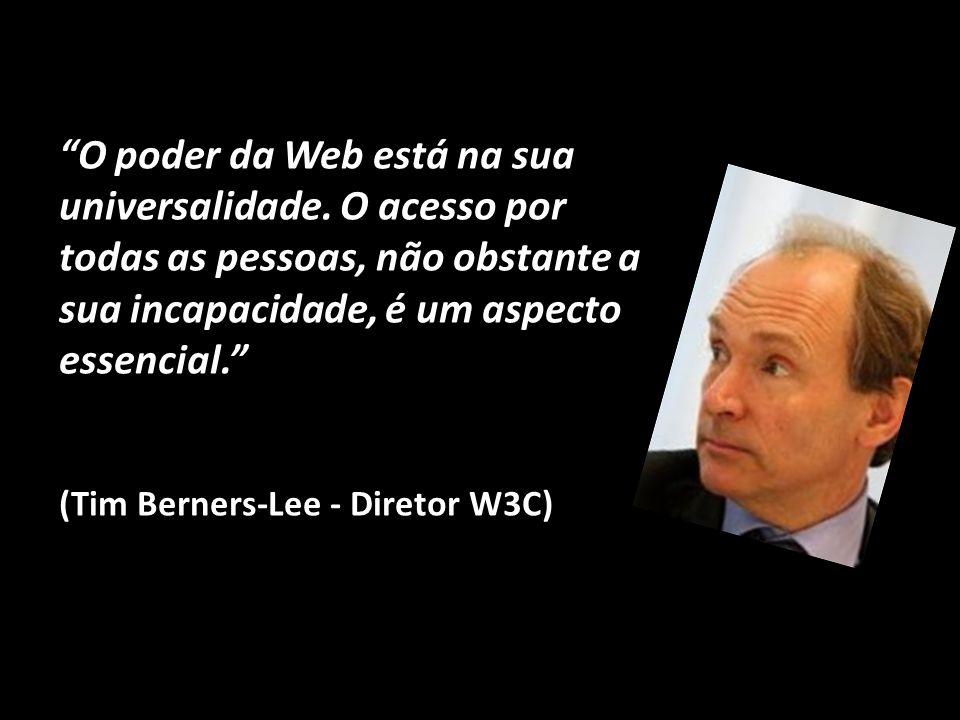 O poder da Web está na sua universalidade