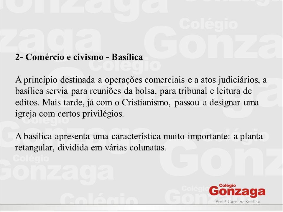 2- Comércio e civismo - Basílica