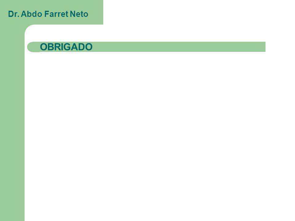 Dr. Abdo Farret Neto OBRIGADO