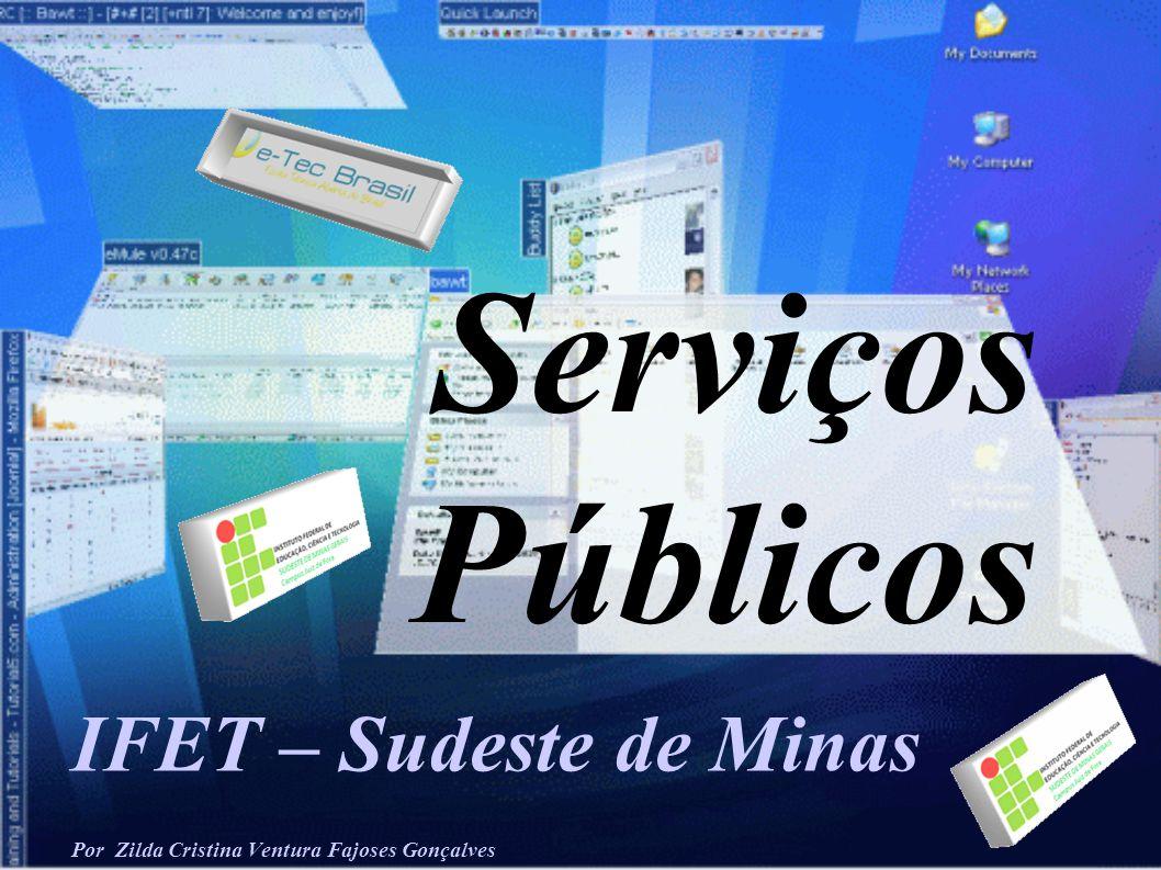 IFET – Sudeste de Minas Por Zilda Cristina Ventura Fajoses Gonçalves