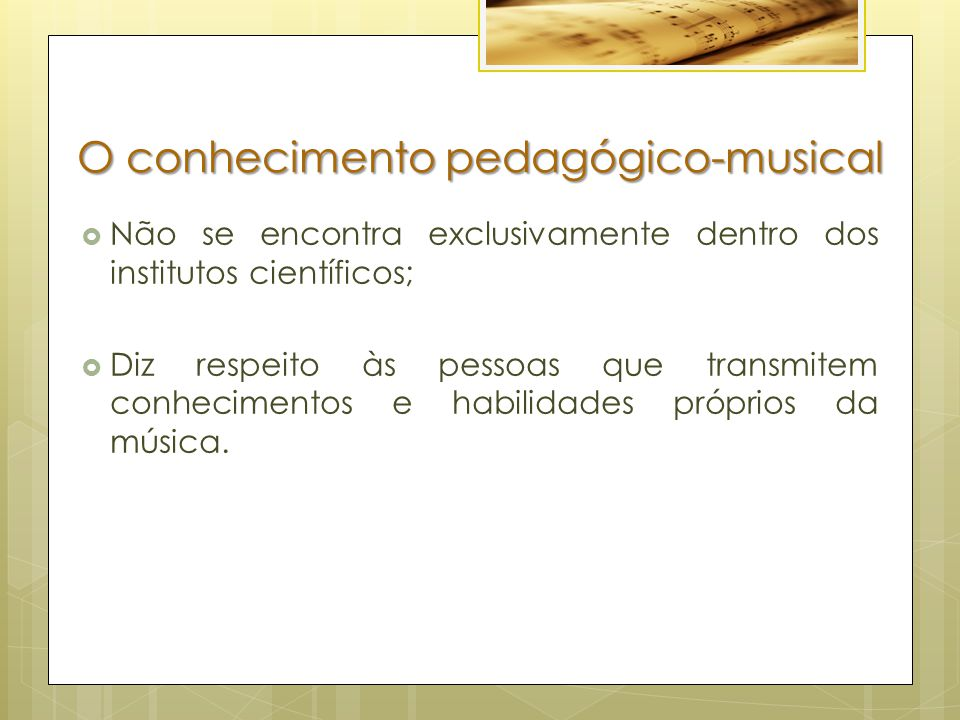 O conhecimento pedagógico-musical