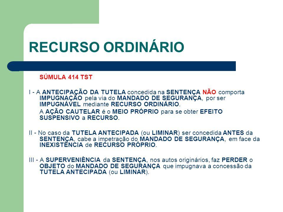 RECURSO ORDINÁRIO SÚMULA 414 TST
