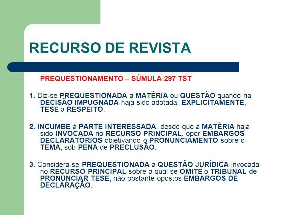 RECURSO DE REVISTA PREQUESTIONAMENTO – SÚMULA 297 TST