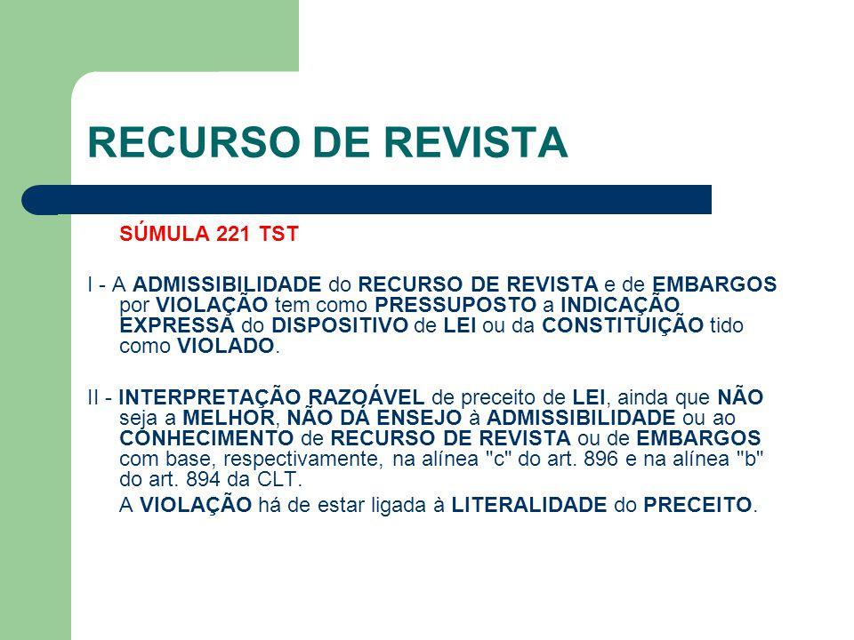 RECURSO DE REVISTA SÚMULA 221 TST