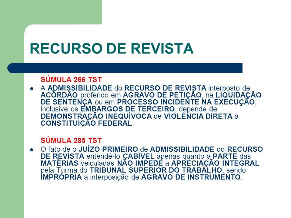 RECURSO DE REVISTA SÚMULA 266 TST
