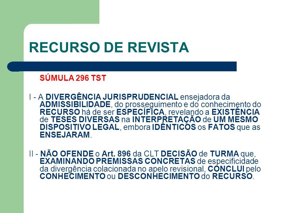 RECURSO DE REVISTA SÚMULA 296 TST