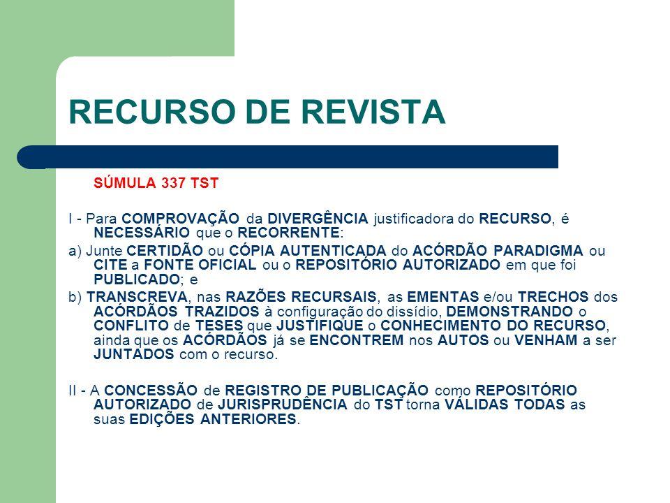 RECURSO DE REVISTA SÚMULA 337 TST