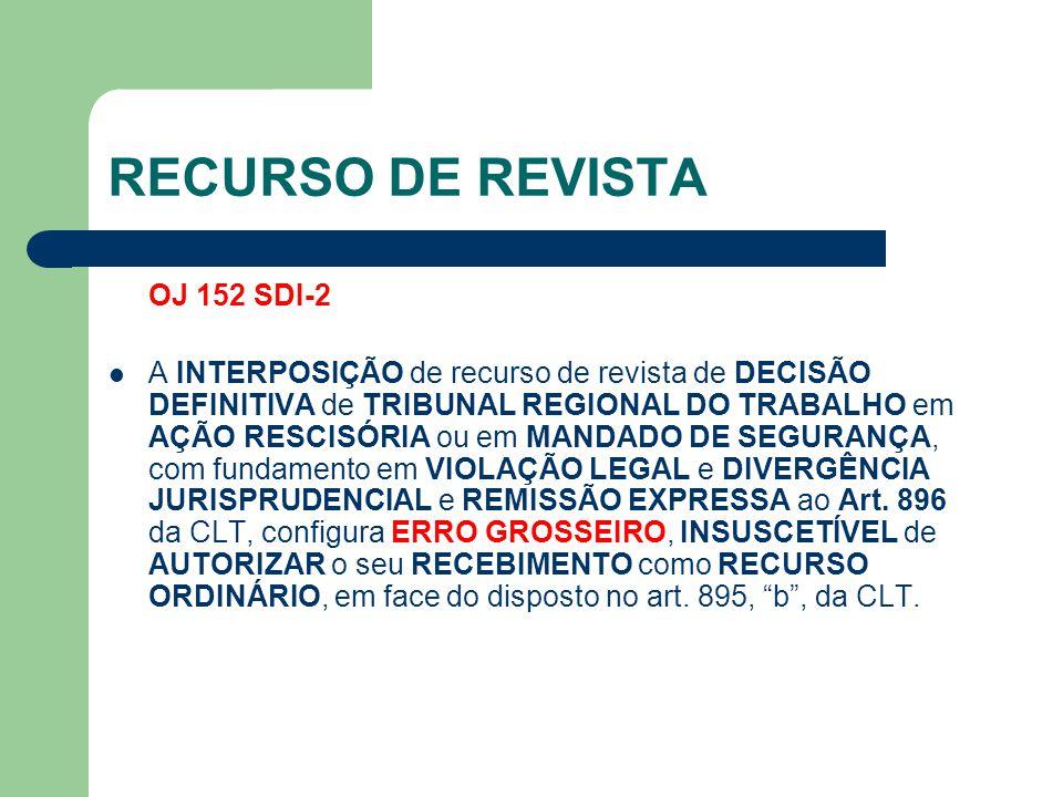 RECURSO DE REVISTA OJ 152 SDI-2