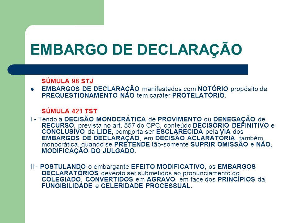 EMBARGO DE DECLARAÇÃO SÚMULA 98 STJ