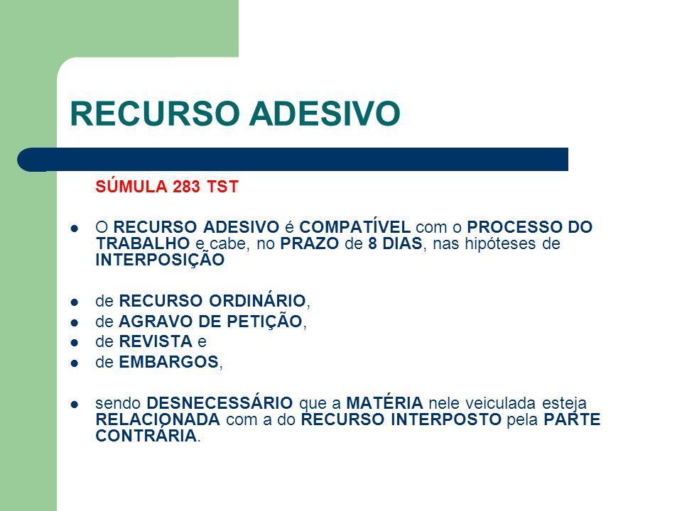 RECURSO ADESIVO SÚMULA 283 TST