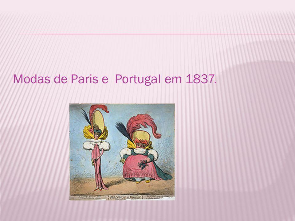 Modas de Paris e Portugal em 1837.