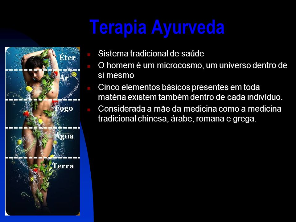 Terapia Ayurveda Sistema tradicional de saúde