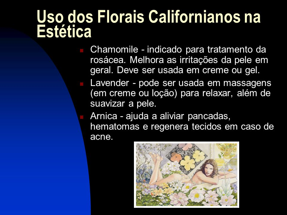 Uso dos Florais Californianos na Estética