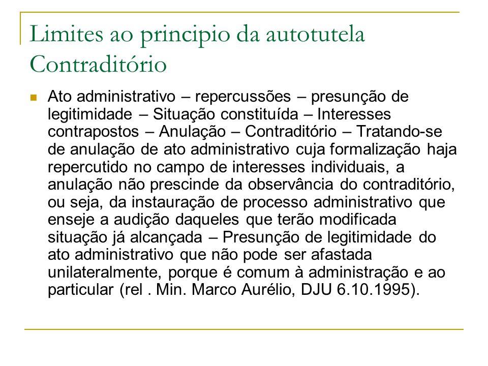 Limites ao principio da autotutela Contraditório