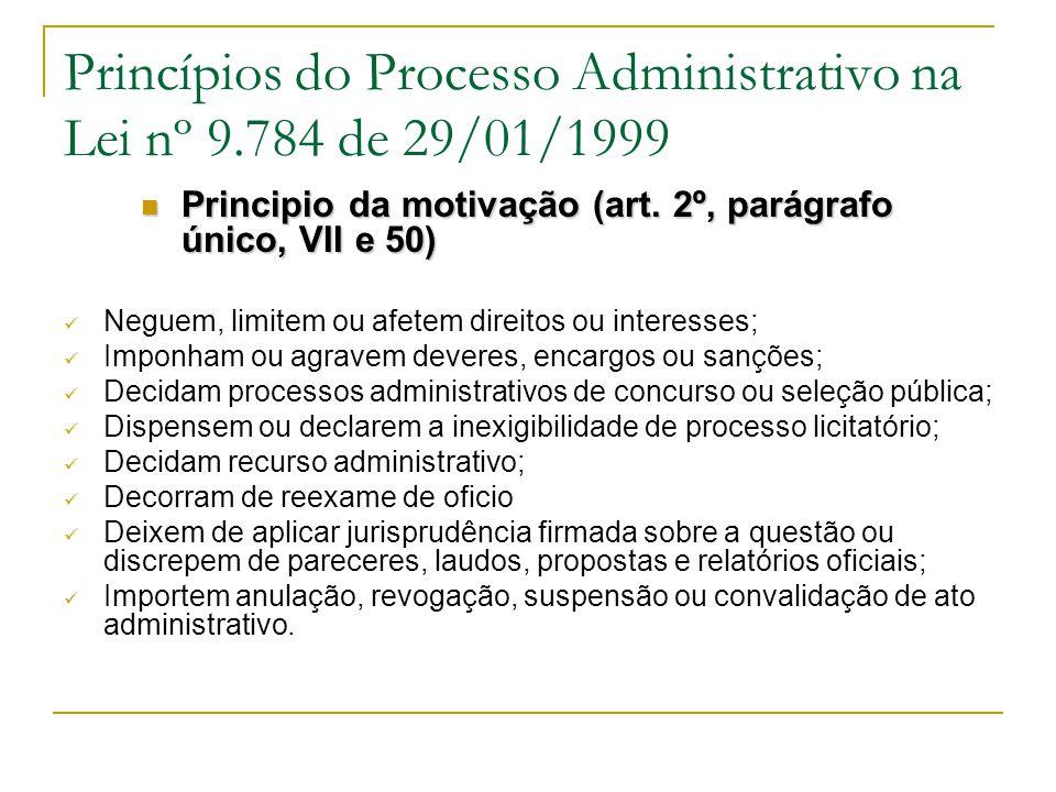 Princípios do Processo Administrativo na Lei nº 9.784 de 29/01/1999