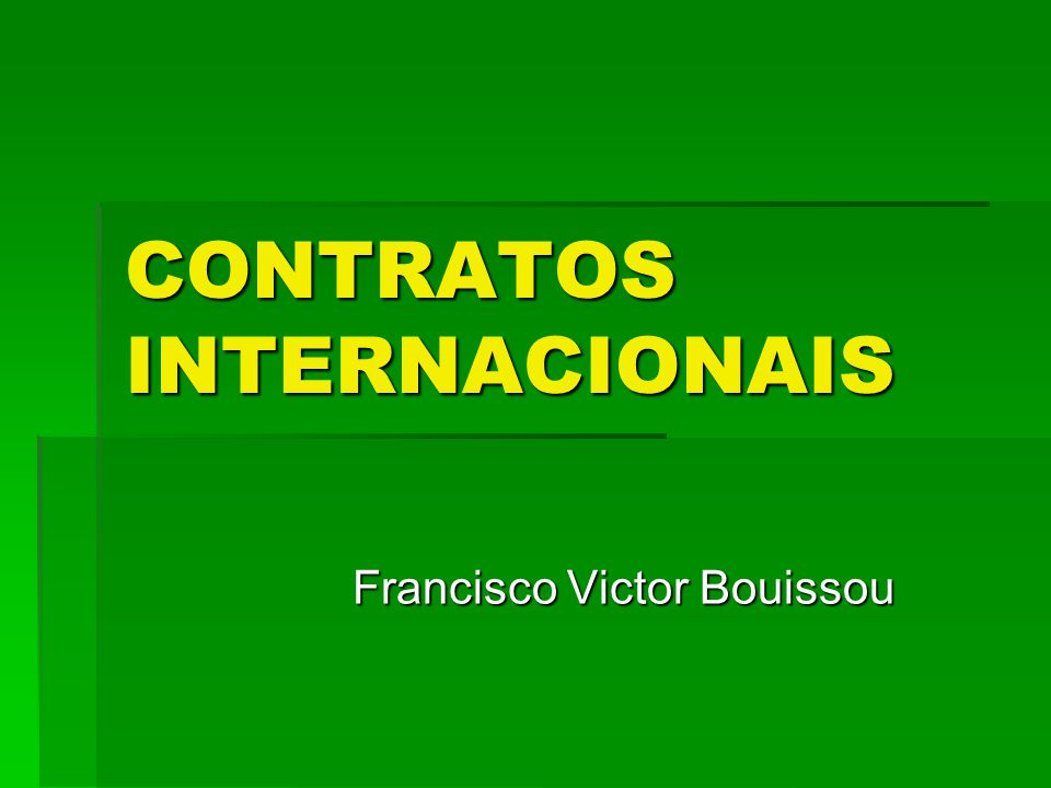 CONTRATOS INTERNACIONAIS