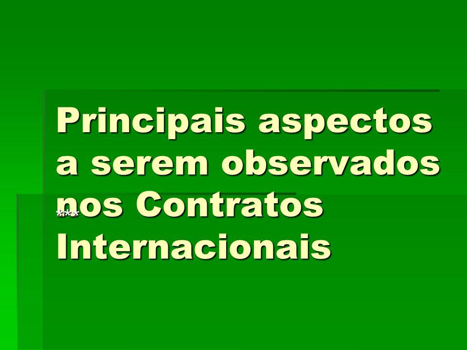 Principais aspectos a serem observados nos Contratos Internacionais