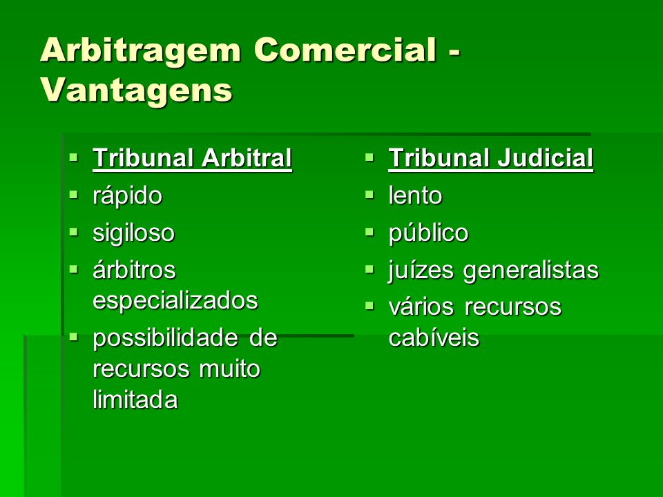 Arbitragem Comercial - Vantagens