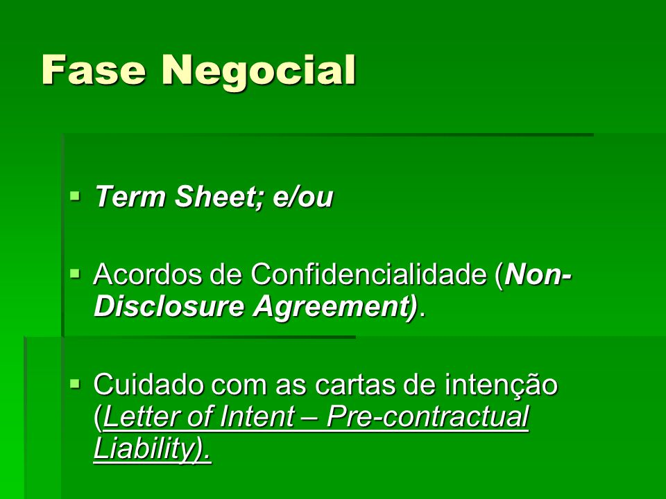 Fase Negocial Term Sheet; e/ou