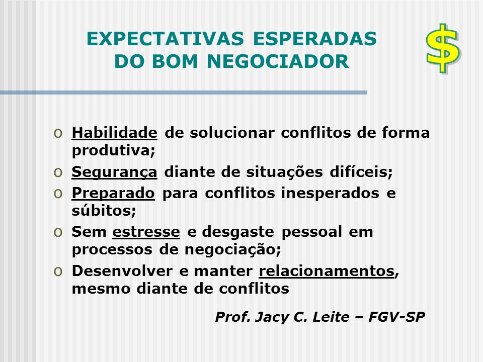 EXPECTATIVAS ESPERADAS DO BOM NEGOCIADOR