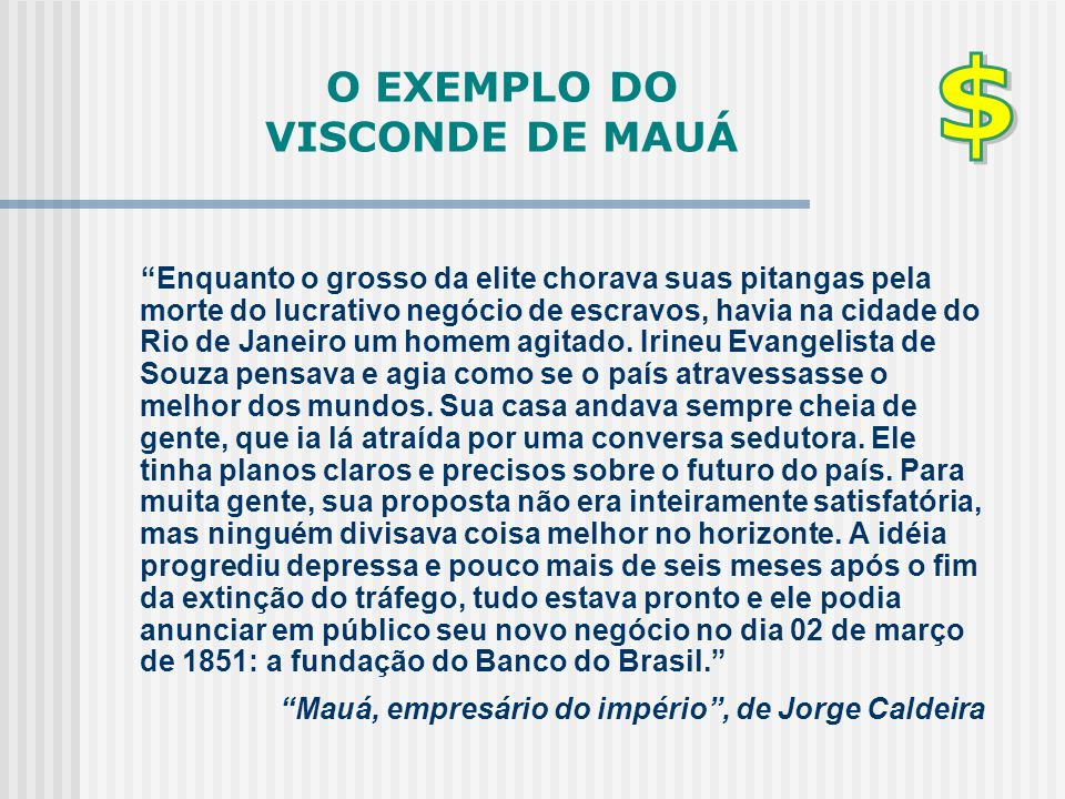 O EXEMPLO DO VISCONDE DE MAUÁ