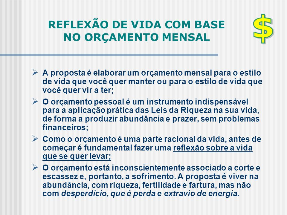 REFLEXÃO DE VIDA COM BASE NO ORÇAMENTO MENSAL