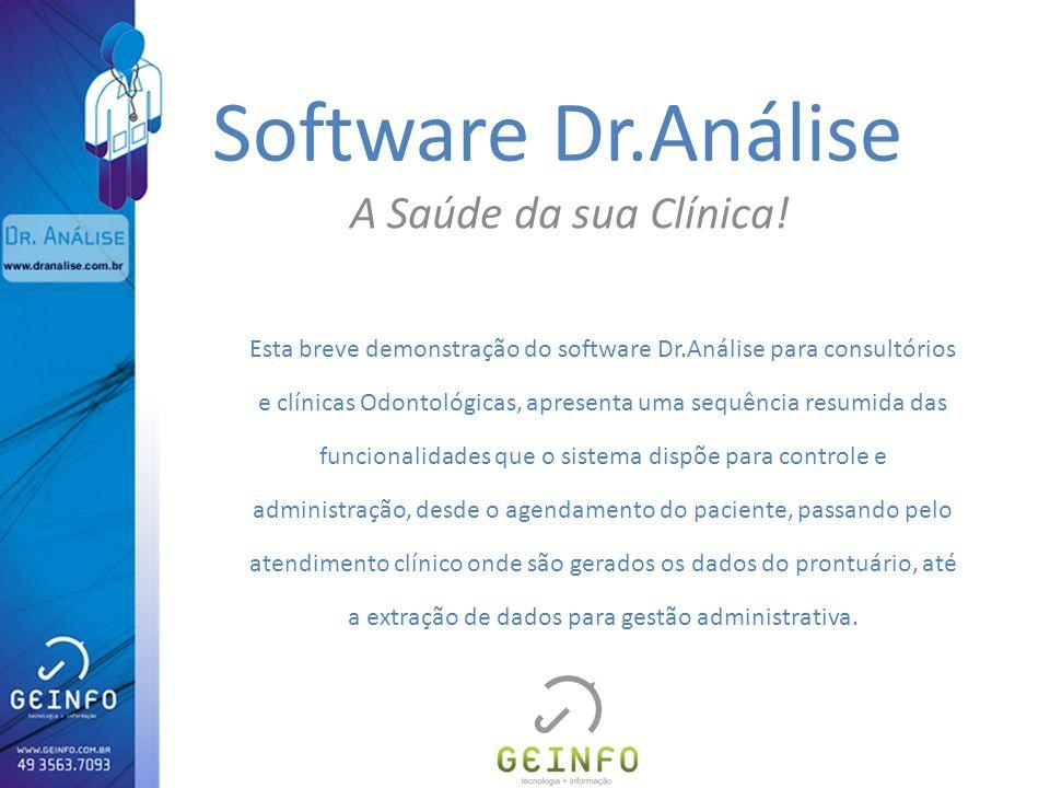 Software Dr.Análise A Saúde da sua Clínica!