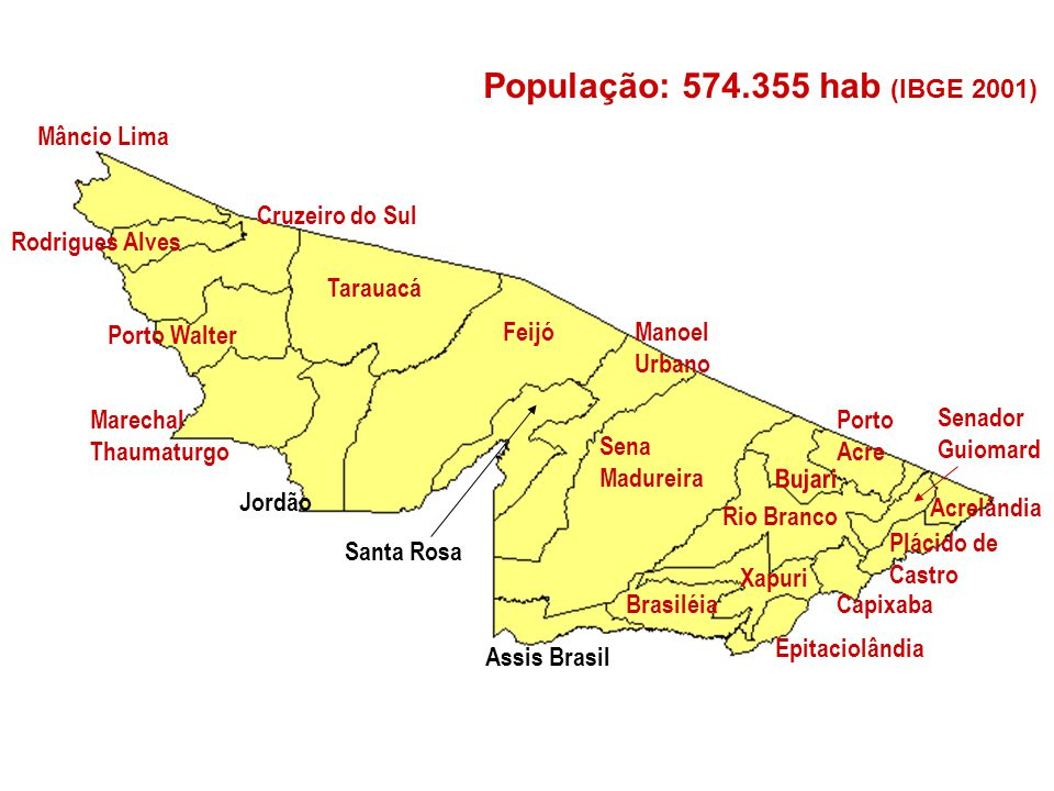 População: 574.355 hab (IBGE 2001) Mâncio Lima Cruzeiro do Sul