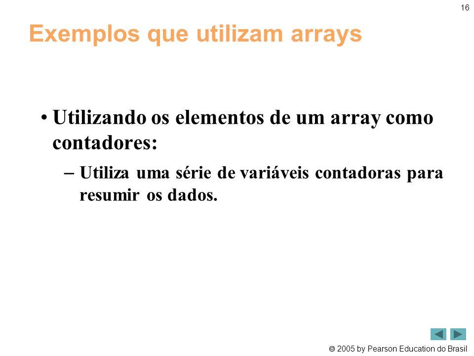 Exemplos que utilizam arrays