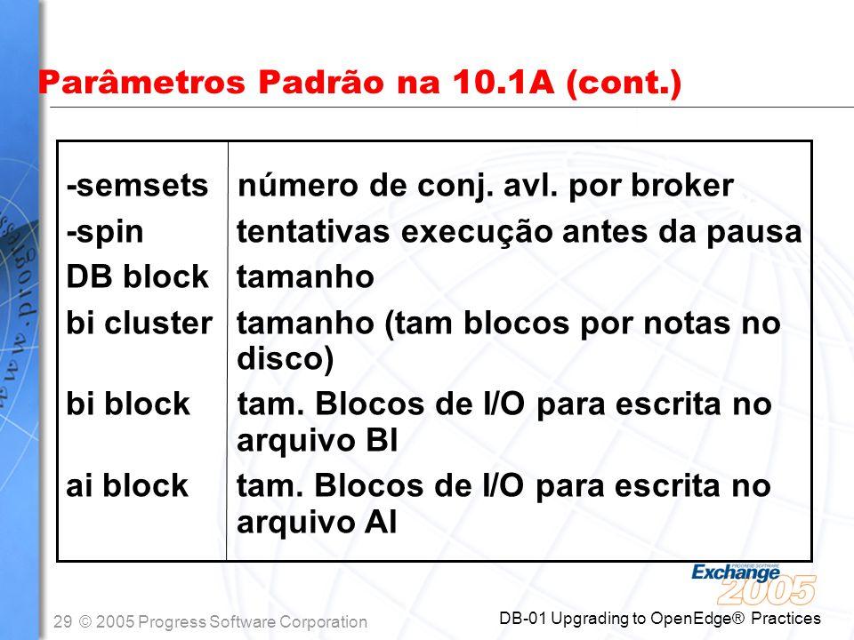 Parâmetros Padrão na 10.1A (cont.)