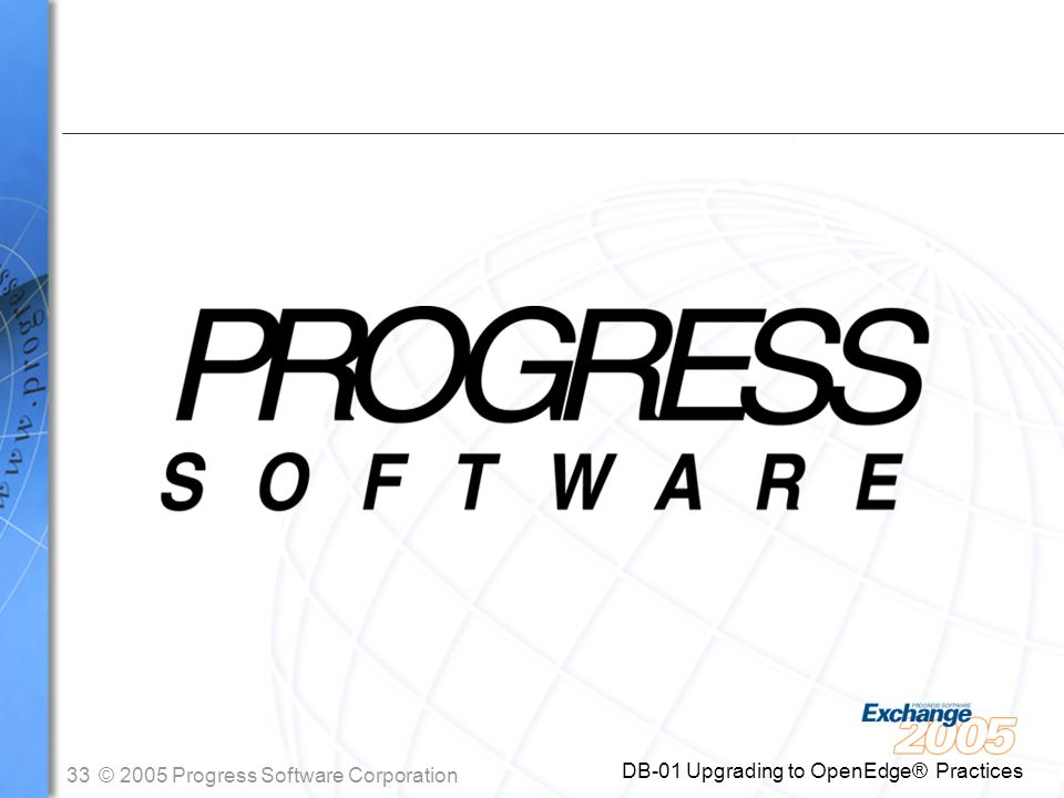 DB-01 Upgrading to OpenEdge® Practices