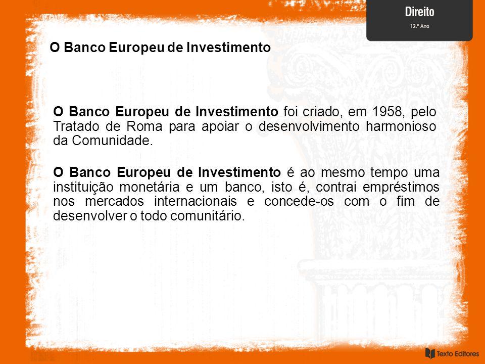 O Banco Europeu de Investimento