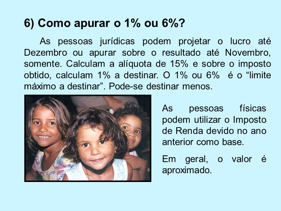 6) Como apurar o 1% ou 6%