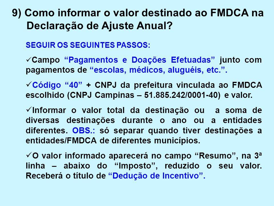 9) Como informar o valor destinado ao FMDCA na Declaração de Ajuste Anual
