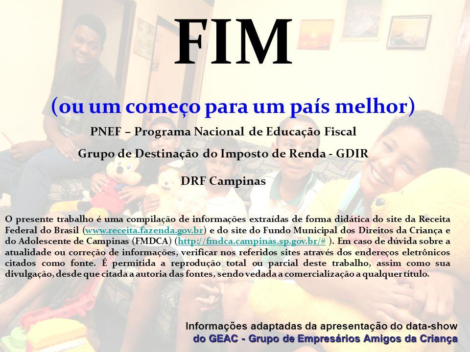 FIM (ou um começo para um país melhor)