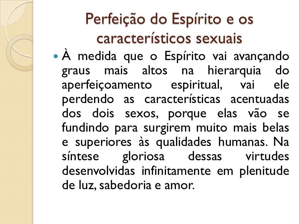 Perfeição do Espírito e os característicos sexuais