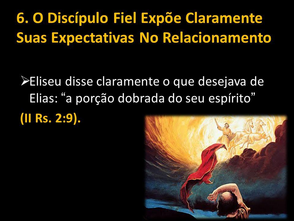 6. O Discípulo Fiel Expõe Claramente Suas Expectativas No Relacionamento