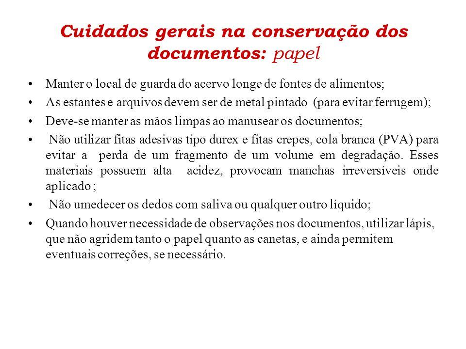 Cuidados gerais na conservação dos documentos: papel