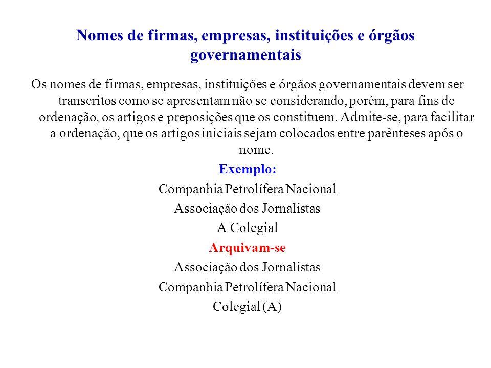 Nomes de firmas, empresas, instituições e órgãos governamentais